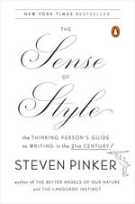 The Sense Of Style Thinking Persons Guide To Writing In 21st Century